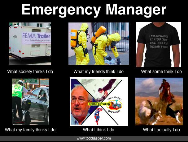 Funny meme poking fun at emergency management perceptions
